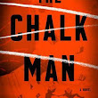 The Chalk Man by C.J.Tudor / Book Review