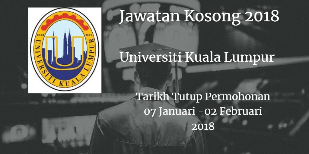 Jawatan Kosong UniKL 07 Januari - 02 Februari 2018