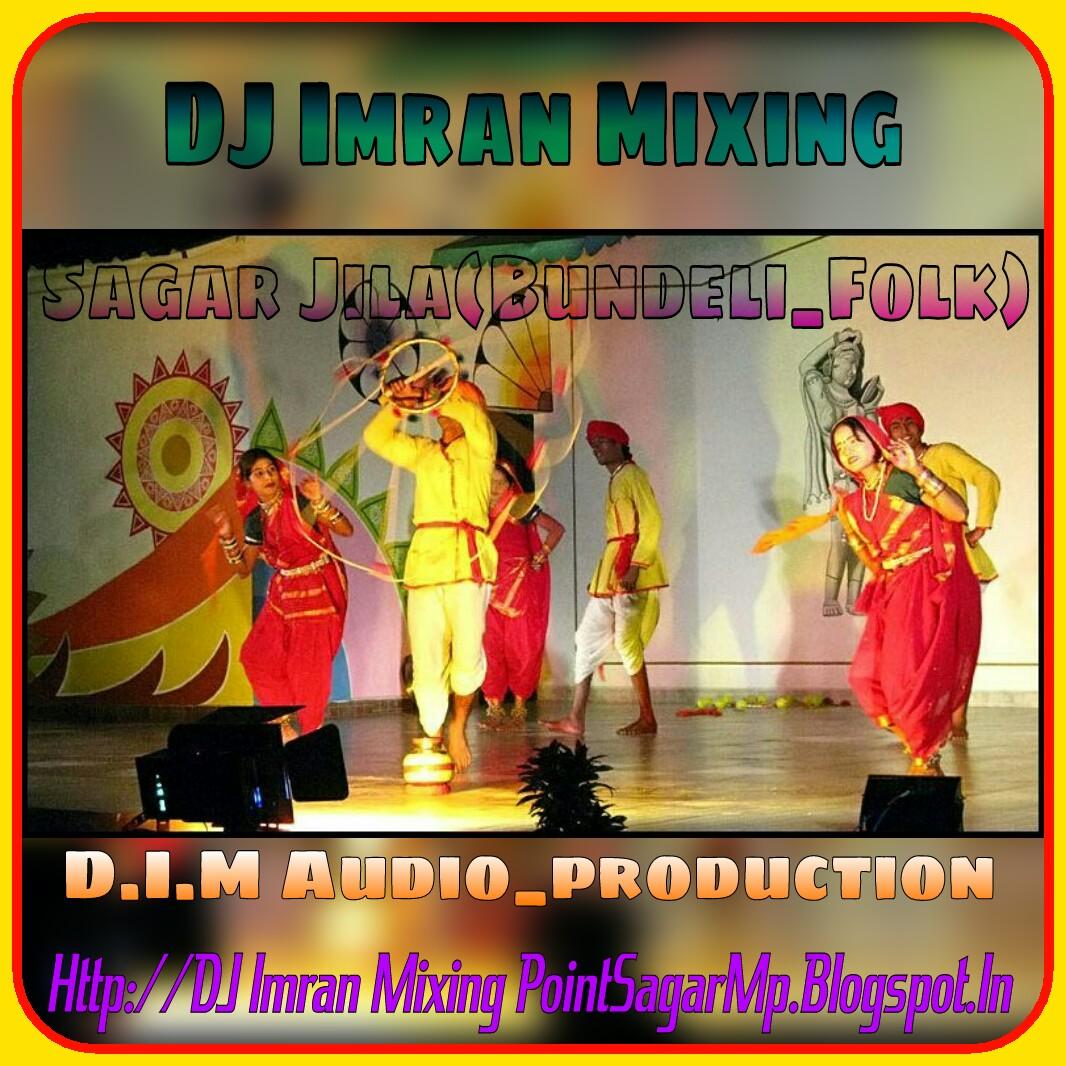 Imran Khan Song I Am Rider Mp3 Download: DJ Imran Mixing_D.I.M Audio Sagar M.P.: Download:-SAGAR
