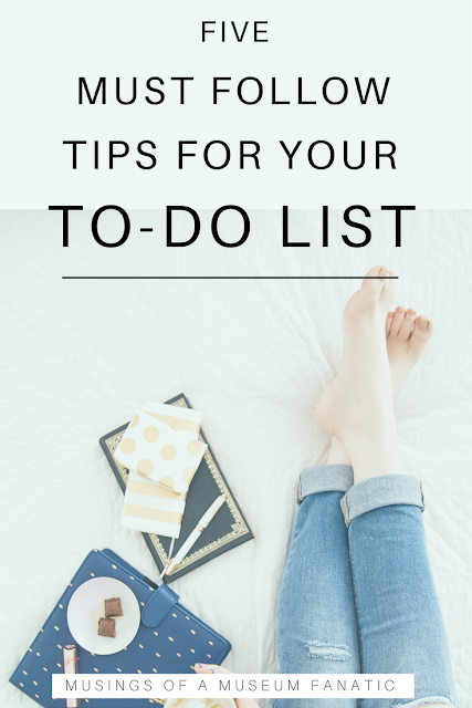 Take your to do list to the next level with these 5 easy tips! from Musings of a Museum Fanatic #organize