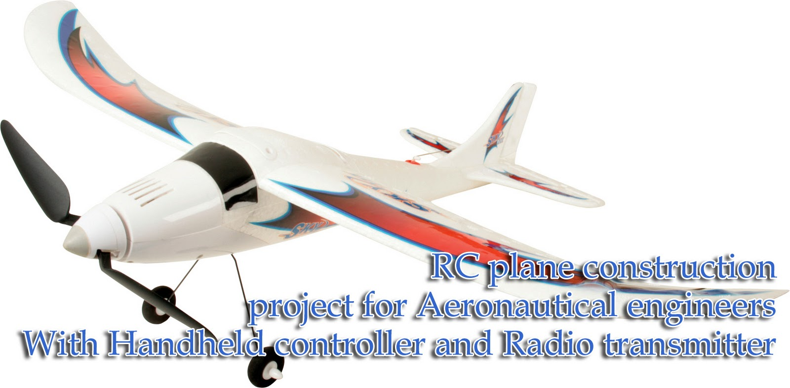 RC plane construction: BE projects for aeronautical engineering