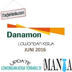 Lowongan Kerja Bank Danamon Juni 2016