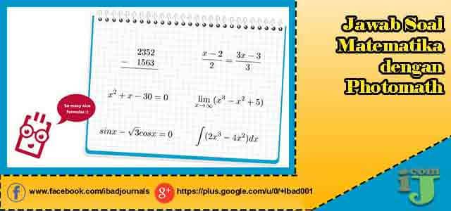 Jawab Soal Matematika dengan Photomath