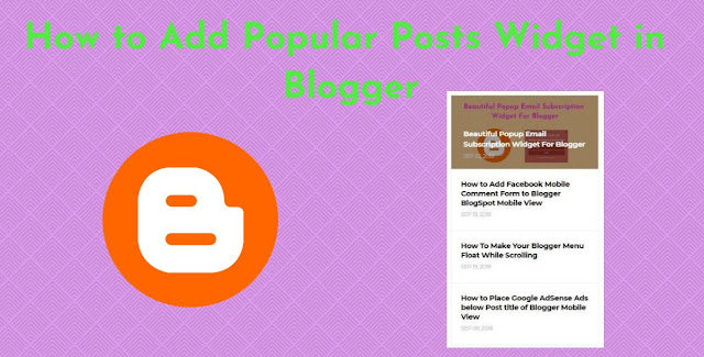 How to Add Popular Posts Widget in Blogger