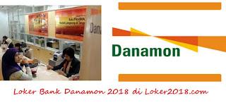 Loker Bank Danamon 2018