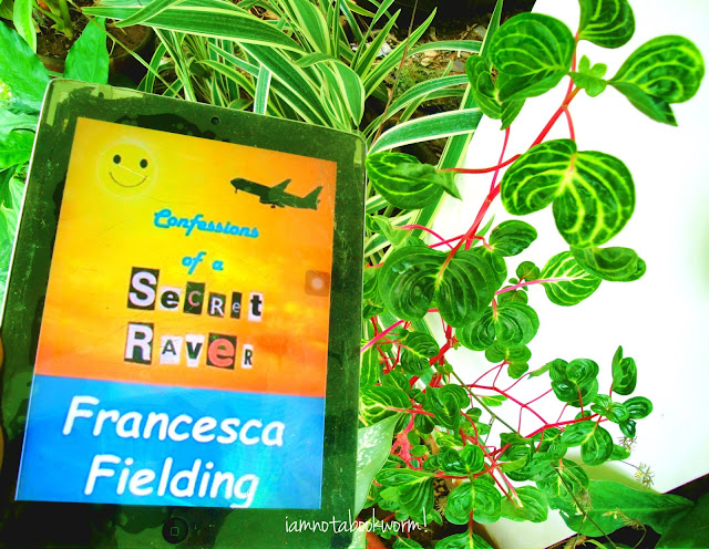 Confessions of a Secret Raver by Francesca Fielding | A Book Review by iamnotabookworm!