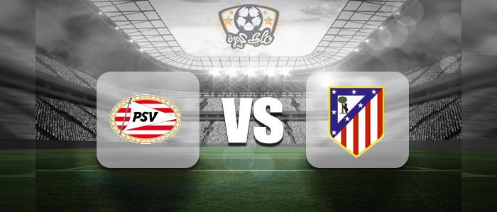 مباراة اتلتيكو مدريد وايندهوفن بث مباشر