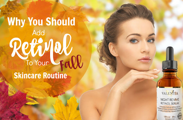 why you should add retinol to your fall skincare routine by barbies beauty bits