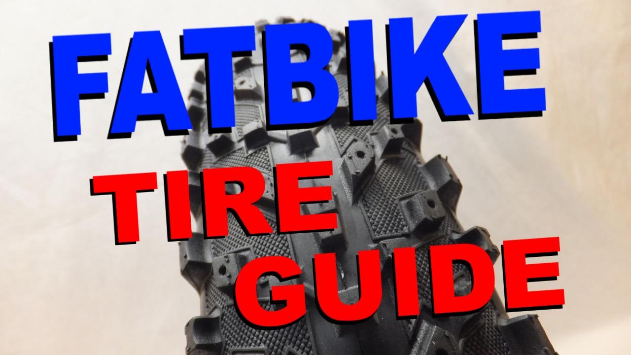 Complete Fatbike Tire Guide