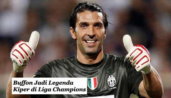 Buffon Jadi Legenda Kiper di Liga Champions