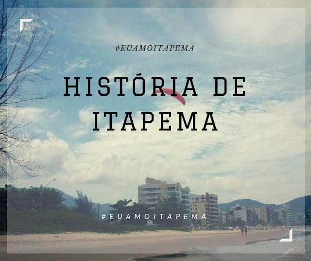 História de Itapema e origem do nome da cidade