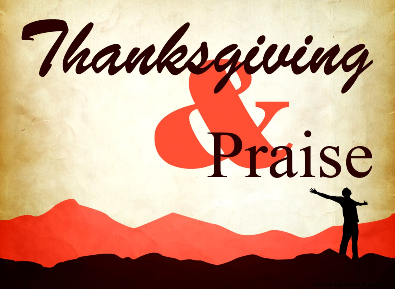 Thanksgiving Praise | Free High Definition Wallpapers