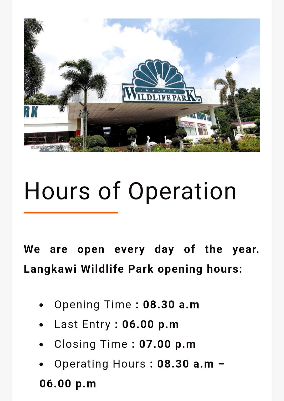 Waktu operasi Langkawi Wildlife Park