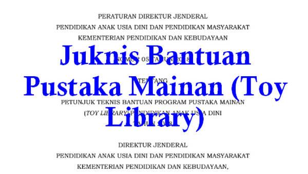 Juknis Bantuan Pustaka Mainan (Toy Library)