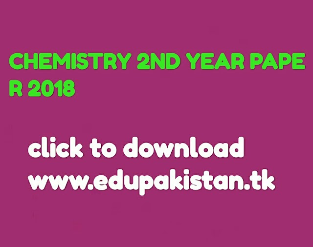 Chemistry 2nd year paper 2018