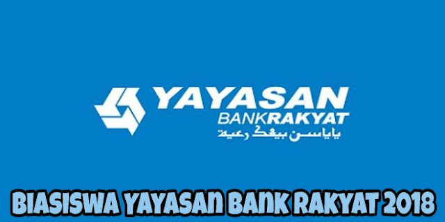 Permohonan Biasiswa Yayasan Bank Rakyat 2018 Online