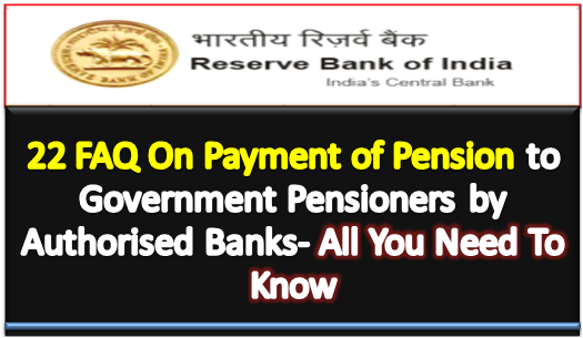 22-faq-on-payment-of-pension-to-govt-pensioner-paramnews