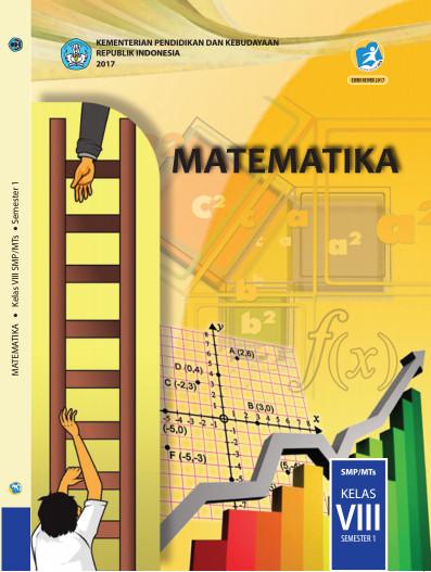 Buku Siswa SMP/MTs Matematika Kurikulum 2013 Revisi 2017 Kelas 8 Semester 1