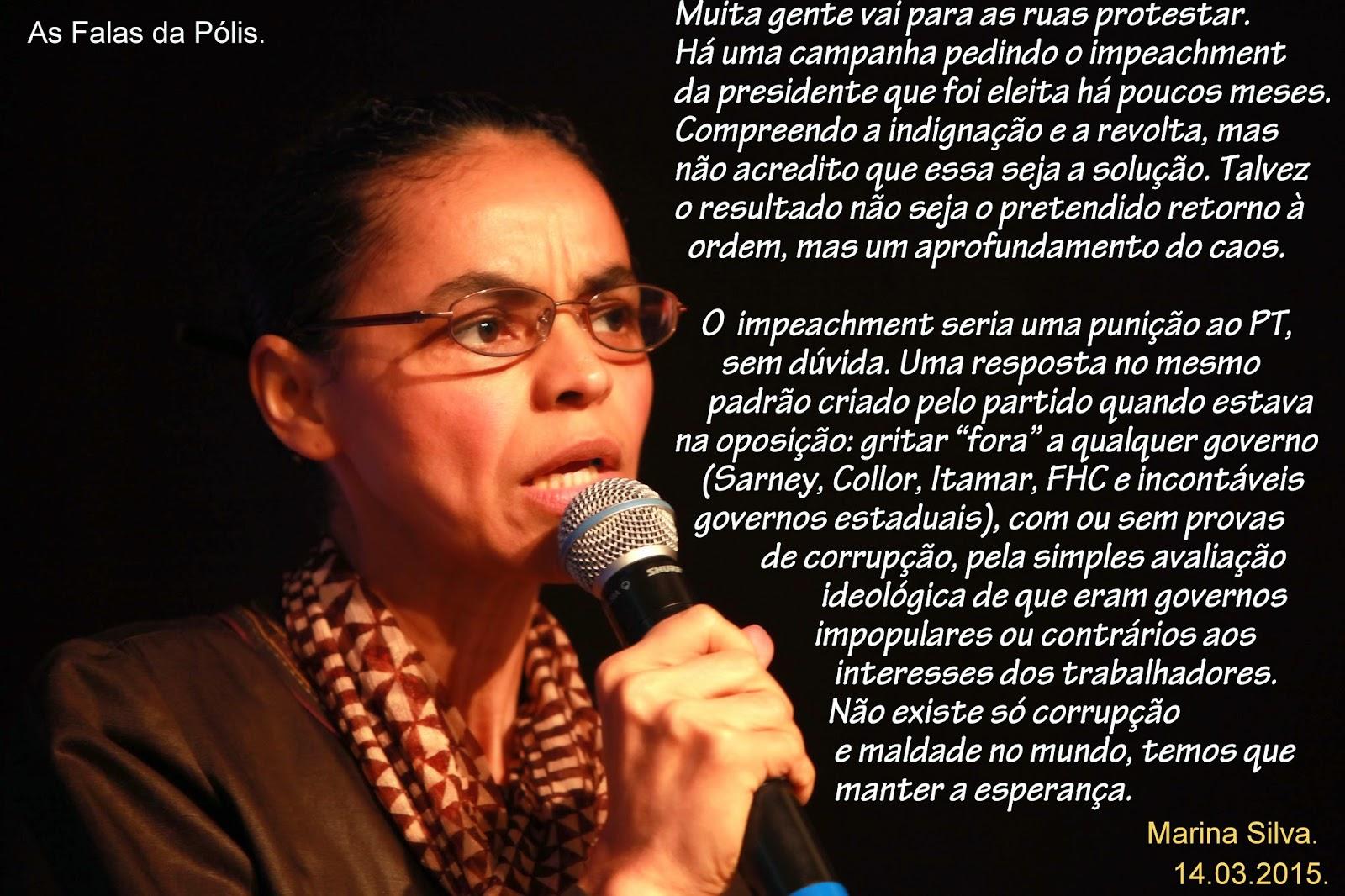 Falas Do Silêncio: AS FALAS DA PÓLIS: Marina Silva: O Governo Erra, Mas O