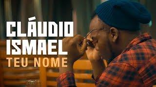 Cláudio Ismael - Teu Nome (Kizomba)