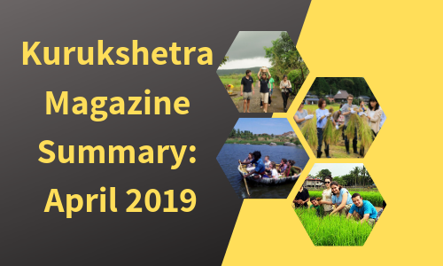 Kurukshetra Magazine Summary: April 2019