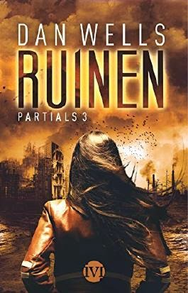 http://www.amazon.de/Ruinen-Partials-3-Dan-Wells/dp/3492702848/ref=sr_1_1?s=books&ie=UTF8&qid=1426184542&sr=1-1&keywords=ruinen+partials+3