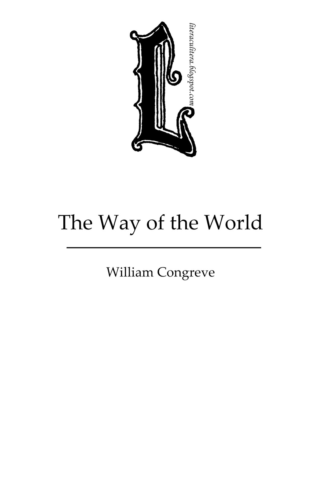 The Way of The World- William Congreve (read online