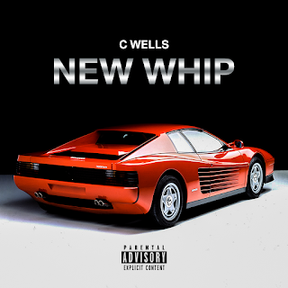 New Music: C Wells - New Whip