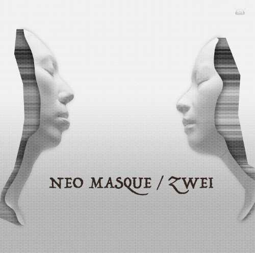 [Album] Zwei – NEO MASQUE (2015.08.26/MP3/RAR)