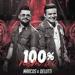 Música 100% Nem Aí – Marcos e Belutti Mp3