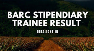 BARC Stipendiary Trainee Result