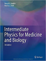Intermediate Physics for Medicine and Biology, by Russell K. Hobbie and Bradley J. Roth