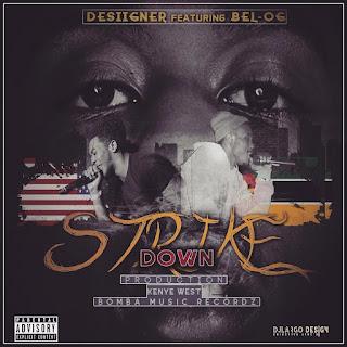 Desiigner Feat. Bel-Og - Strike Down