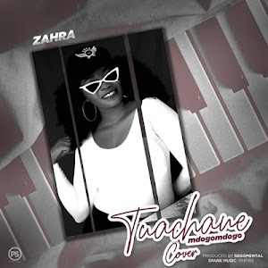 Download Mp3 | Zahra - Tuachane Mdogomdogo Cover