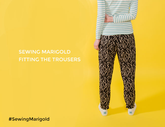 Fitting Tips for the Marigold Trousers - Tilly and the Buttons