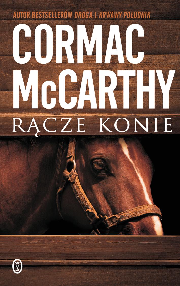 """Cormac McCarthy - """"Rącze konie"""""""