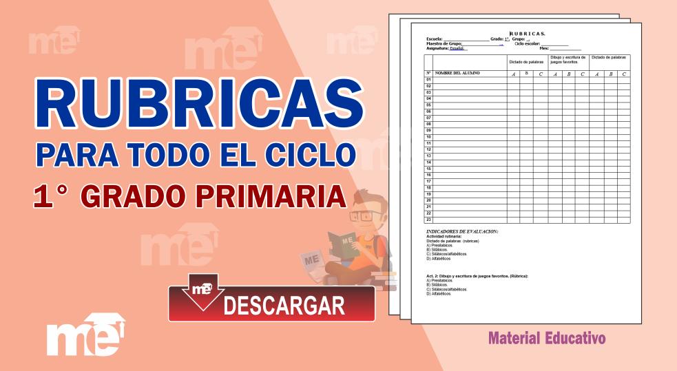 RUBRICAS PARA TODO EL CICLO - PRIMER GRADO PRIMARIA ... - photo#1