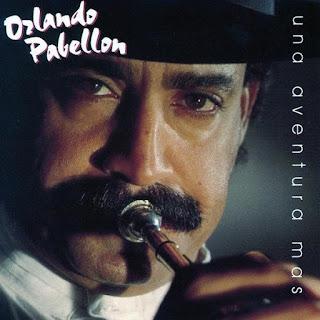 UNA AVENTURA MAS - ORLANDO PABELLON (1991)