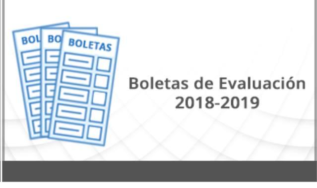 Boletas de Evaluación 2018-2019 del acuerdo de evaluación 11/03/19