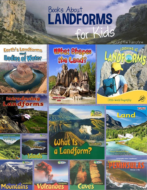 Learning and Writing About Landforms - Around the Kampfire - land form