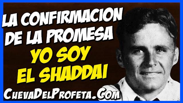 Yo Soy El Shaddai - La confirmacion de la Promesa a Abraham - Citas William Marrion Branham Mensajes