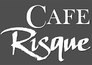 Cafe Risque