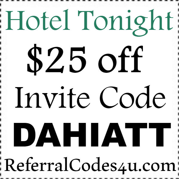 HotelTonight Invite Code 2016-2017, HotelTonight App Promo Code September, October, November
