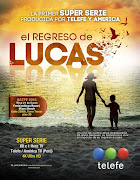 El Regreso de Lucas Capitulo 50