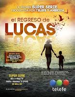 telenovela El Regreso de Lucas