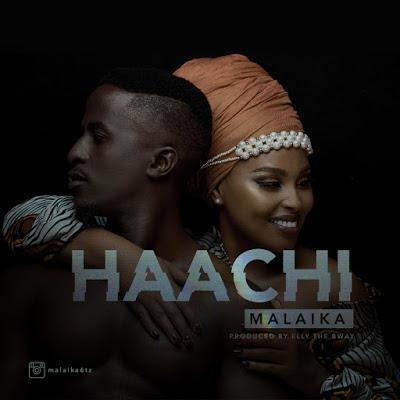 Malaika - Haachi (Audio) | MP3 Download