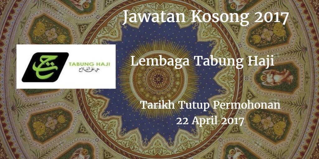 Jawatan Kosong Lembaga Tabung Haji (TH) 22 April 2017