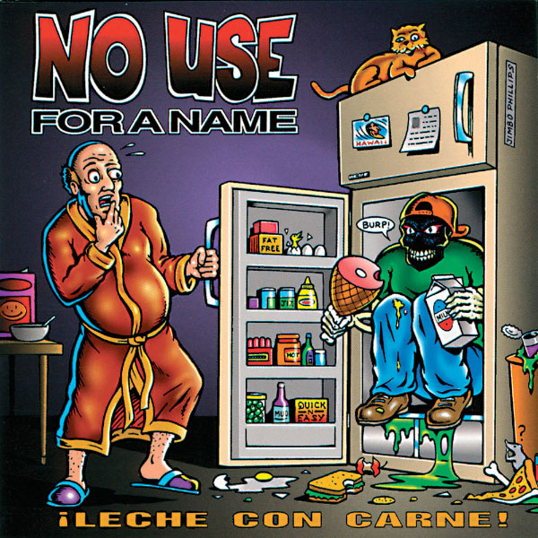 """No Use For A Name turns """"¡Leche Con Carne! turns 24 years old today"""