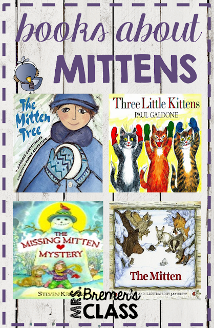 Kids favorite books about Mittens- perfect for a winter theme!