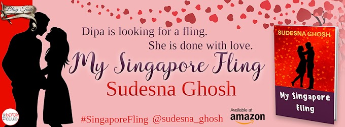 Blog Tour: MY SINGAPORE FLING by Sudesna Ghosh